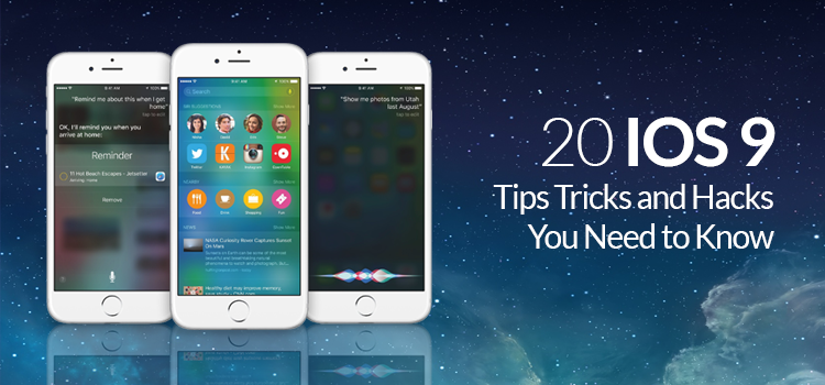 20 iOS 9 Tips, Tricks and Hacks You Need to Know