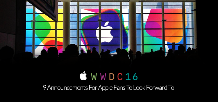 WWDC 2016: 9 Announcements For Apple Fans To Look Forward To